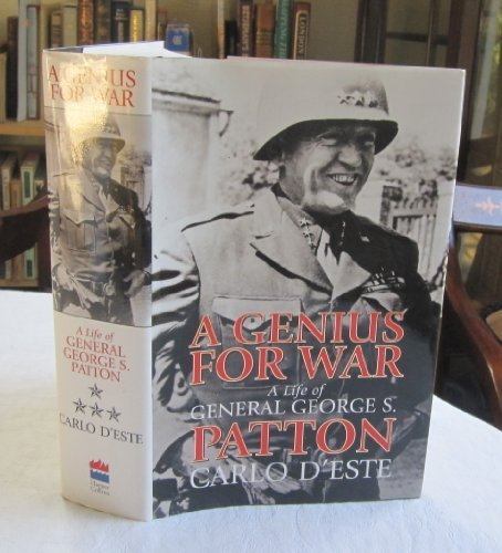 A Genius for War: A Life of General George S. Patton