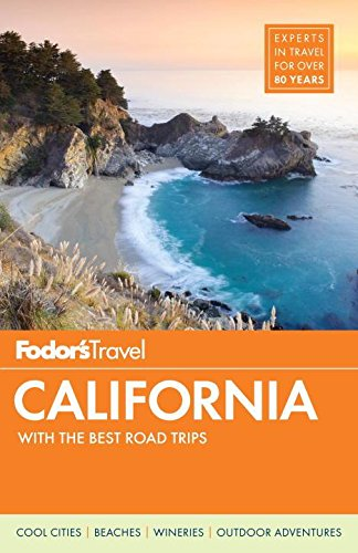 - Fodor's California: with the Best Road Trips (Full-color Travel Guide)