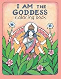 The I AM the Goddess Coloring Book