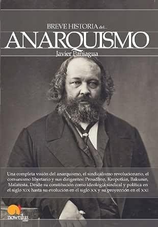 Breve historia del anarquismo eBook: Paniagua, Javier: Amazon.es: Tienda Kindle