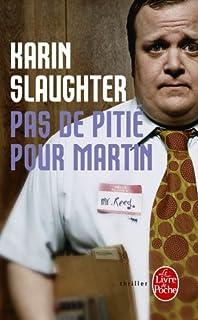 Pas de pitié pour Martin : roman noir