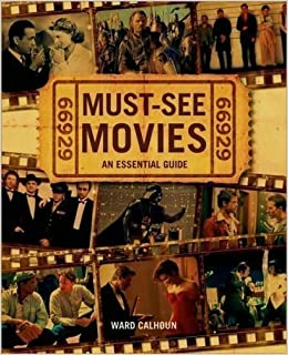 must see movies an essential guide 9781435108295 amazoncom books - Must See Movies