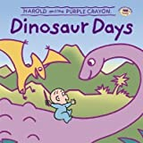 Baker, Liza ( Author )(Harold and the Purple Crayon: Dinosaur Days (Harold & the Purple Crayon (Hardcover)) ) Hardcover