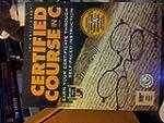 Certified Course in C: Earn Your Cert...