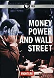 Frontline: Money Power & Wall Street