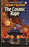 The Cosmic Rape, Theodore Sturgeon, 0671829343