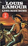 lamour the first fast draw - Louis L'Amour - Five Softbound Books: North to the Rail, End of the Drive, High Lonesome, Long Ride Home and Off the Mangrove Coast