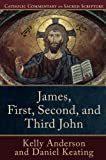 img - for James, First, Second, and Third John (Catholic Commentary on Sacred Scripture) book / textbook / text book