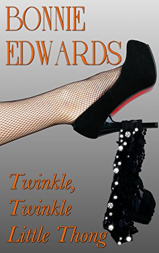 (Twinkle, Twinkle Little Thong (The Diamond Series Book)