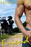 Long Awaited Friend (Gay Erotic Romance)
