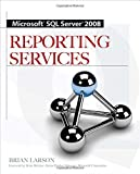 img - for Microsoft SQL Server 2008 Reporting Services book / textbook / text book