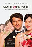 Made of Honor Movie Poster (27 x 40 Inches - 69cm x 102cm) (2008) -(Patrick Dempsey)(Michelle Monaghan)(Kelly Carlson)(Kevin McKidd)(Busy Philipps)(Sydney Pollack)