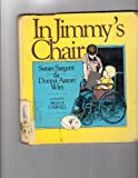 In Jimmy's Chair, Susan Sargent and Donna A. Writ, 0687187885