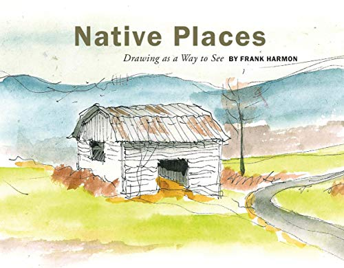 - Native Places: Drawing as a Way to See