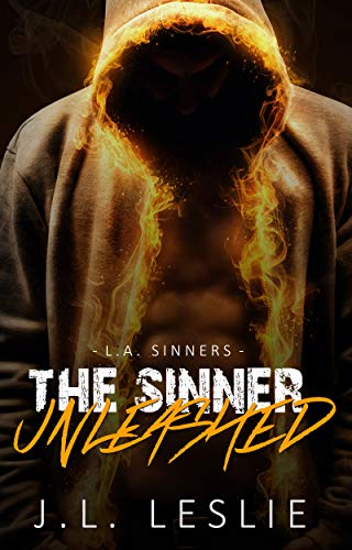 The Sinner Unleashed (L.A. Sinners MC Book 2) by [Leslie, J.L. ]