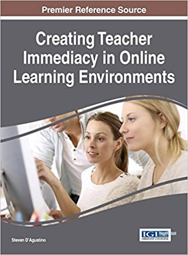 Buy Creating Teacher Immediacy In Online Learning Environments Advances In Educational Technologies And Instructional Design Book Online At Low Prices In India Creating Teacher Immediacy In Online Learning Environments Advances In
