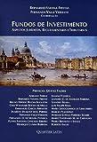 capa de Fundos de Investimento. Aspectos Jurídicos, Regulamentares e Tributários