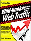 WIKI-BOOKS Guide To GENERATING WEB TRAFFIC