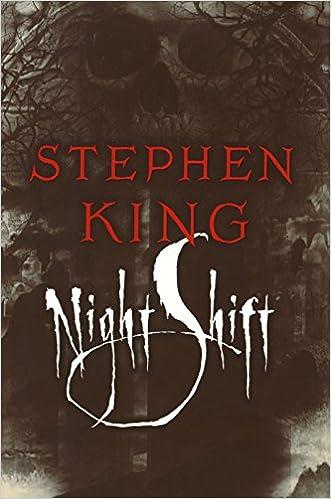 Amazon Fr Night Shift Stephen King Livres