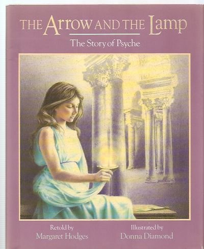 The Arrow and the Lamp : The Story of Psyche