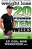 Weight Loss: Twenty Pounds in Ten Weeks- Move It to Lose It