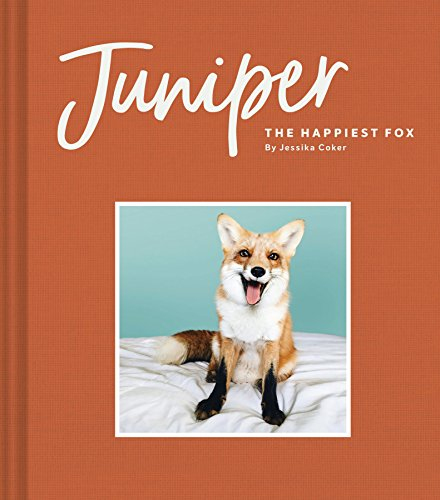 Juniper: The Happiest Fox cover