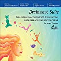 Brainwave Suite Audiobook by Jeffrey Thompson Narrated by Jeffrey Thompson