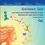 Brainwave Suite | Jeffrey Thompson
