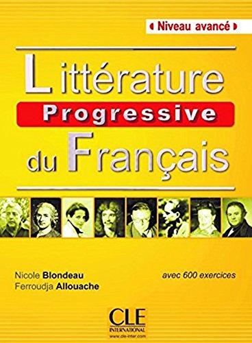 Littérature progressive du français - Niveau avancé avec 600 activites - Corrigés (French Edition)