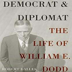 Democrat and Diplomat
