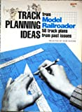 Track Planning Ideas from Model Railroader, Bob Hayden, 089024555X