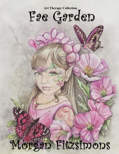 Fae Garden Colouring Book: Art Therapy Collection (Volume 2) (Art Fae)
