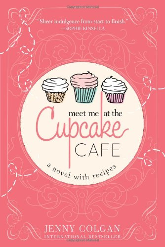 Book cover for Meet Me at the Cupcake Cafe