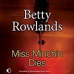 Miss Minchin Dies | Betty Rowlands
