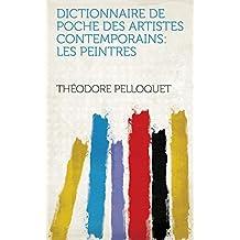Dictionnaire de poche des artistes contemporains: Les peintres
