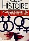 Cahiers d'Histoire, N° 119, Avril-juin 2 : Homoxualités européennes : XIXe-XXe siècles par Chaperon