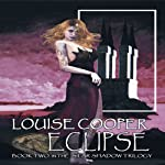 Star Shadow Trilogy: Eclipse, Book 2 | Louise Cooper