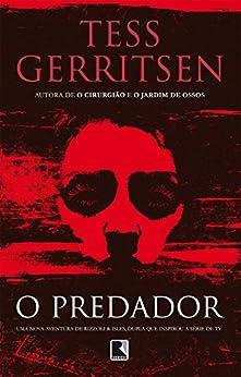 O predador (Portuguese Edition) by [Gerritsen, Tess]