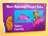 More Russian Picture Tales, Valery Carrick, 0486225992