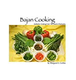 Bajan Cooking: Authenic Cooking From The Island of Barbados