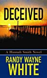 Deceived, Randy Wayne White, 1611738652