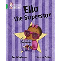 Ella the Superstar: This humorous story, told by her brother, reveals baby Ella's love of reading books. (Collins Big…