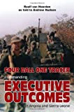 img - for Four Ball, One Tracer: Commanding Executive Outcomes in Angola and Sierra Leone book / textbook / text book