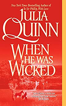 When He Was Wicked (Bridgertons Book 6) by [Quinn, Julia]