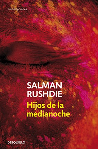 Hijos de la medianoche (Midnight?s Children) (Spanish Edition) [Salman Rushdie] (De Bolsillo)
