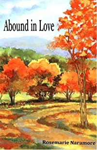 Abound In Love by Rosemarie Naramore ebook deal