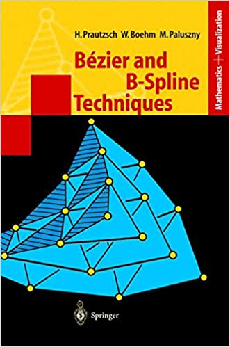 Bézier and B-Spline Techniques (Mathematics and Visualization)