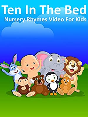 Ten In The Bed - Nursery Rhymes Video for Kids
