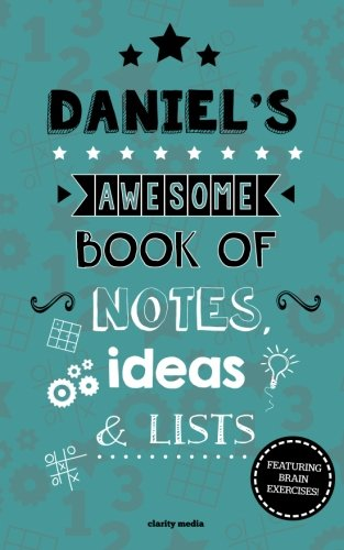 Read Online Daniel's Awesome Book Of Notes, Lists & Ideas: Featuring brain exercises! PDF