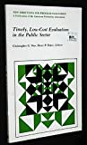 Timely, Low-Cost Evaluation in the Public Sector, Christopher G. Wye, 1555429254